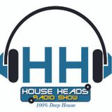 HH # 66 HouseHeades = RadioShow ( Guest Mix By Tasia Cafe )