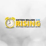 Sixteen Million Rising