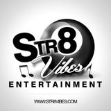 Str8 Vibes Ent.