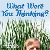 """PetLifeRadio.com - Episode 00 Welcome to """"What Were You Thinking?"""""""