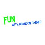 Fun with Brandon Parnes