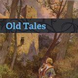 Old Tales