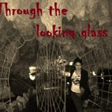 through the looking glass with Rocio on titan radio -- aired 4/25/13