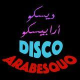 Disco Arabesquo #1 (70's & 80's Arabic Disco)