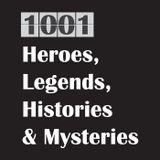 1001 Heroes, Legends, Historie