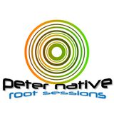 peter native @ root sessions august 2014