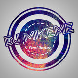 MikeMeFeelBetter Sessions 3 (Commercial House)