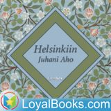 Helsinkiin by Juhani Aho