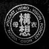 Ancestral Voices - Horo Vision Podcast 005