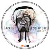 BackTheTooFuture on SubFm 30th March 2013