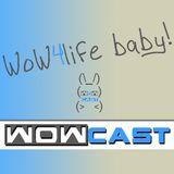 WoWCast: Episode 40