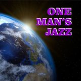 One Man's Jazz