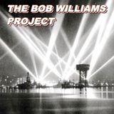 The Bob Williams Project