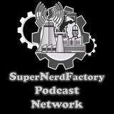 SuperNerdFactory's Podcast Net