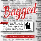 Bagged | Inside Modern Dating