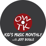 OWTK Kid's Music Monthly Podca