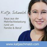 Katja Schmalzl - Raus aus der