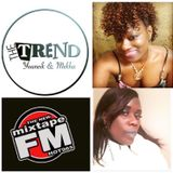 The Trend with Youneik & Mekha