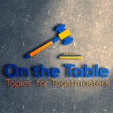 On the Table - Topics for Toas