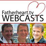 Fatherheart TV Webcasts