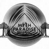 MYTH PARADISE MUSIC