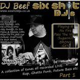 DJBeef SixShot