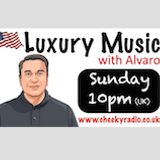 Luxury Music w Alvaro Radio Show #46 1yr 040719