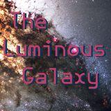 The Luminous Galaxy