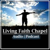 Living Faith Chapel Audio Podc