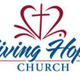 Living Hope Church AG Messages