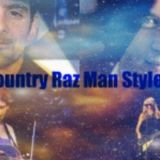 Country Raz Man Style! - August 5th 2011