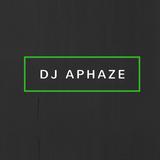 DJ Aphaze