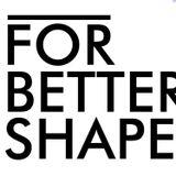 ForBetterShape