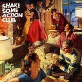 Shake Some Action Club