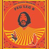Eclectic World of PEG LEG B