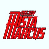 DJ  Mista Marcus