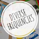 Diverse Frequencies