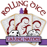 Rolling Dice & Taking Names Ga
