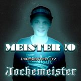 MEISTER !0