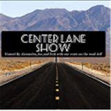 Center Lane Show