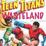 Teen Titan Wasteland