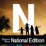 Deseret News National Edition