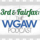 3rd & Fairfax: The WGAW Podcas