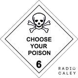 Choose Your Poison