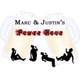 Marc and Justin's Power Hour!