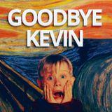 goodbyekevin