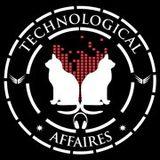 Technological Affaires