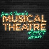 Jim and Tomic's Musical Theatr