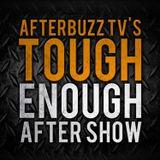 Tough Enough AfterBuzz TV Afte