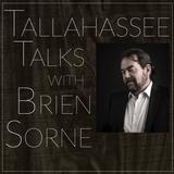 Tallahassee Talks with Brien S